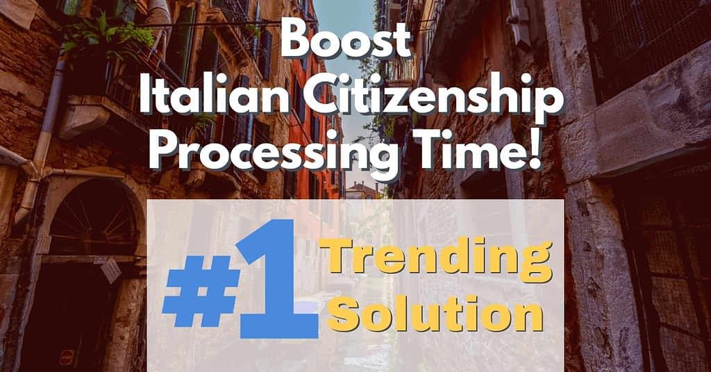 boost-italian-citizenship-by-descent-italian-citizenship-processing-time-speed-up-italian-citizenship-by-descent-processing-time-italian-citizenship-assistance-italian-dual-citizenship-lawyer-italian-citizenship-service-italian-citizenship-jure-sanguinis-assistance-boost-italian-citizenship-processing-time