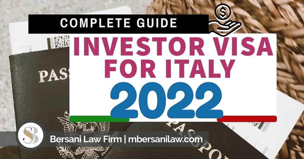 investor-visa-for-itay-2022-full-guide