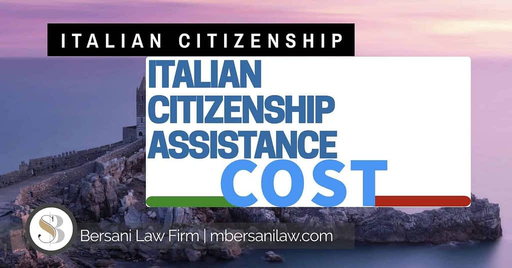 italian-citizenship-assistance-cost