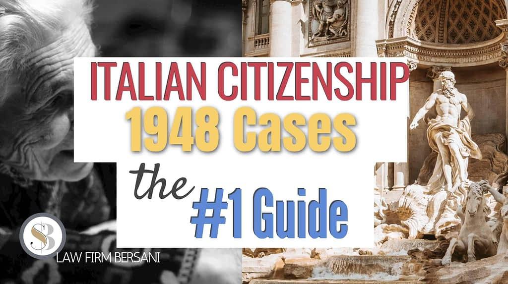 italian-citizenship-1948-cases-jure-sanguinis-1948