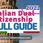 italian-dual-citizenship-full-guide-2022