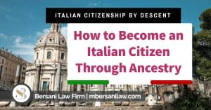 how-to-become-an-italian-citizen-through-ancestry-2021