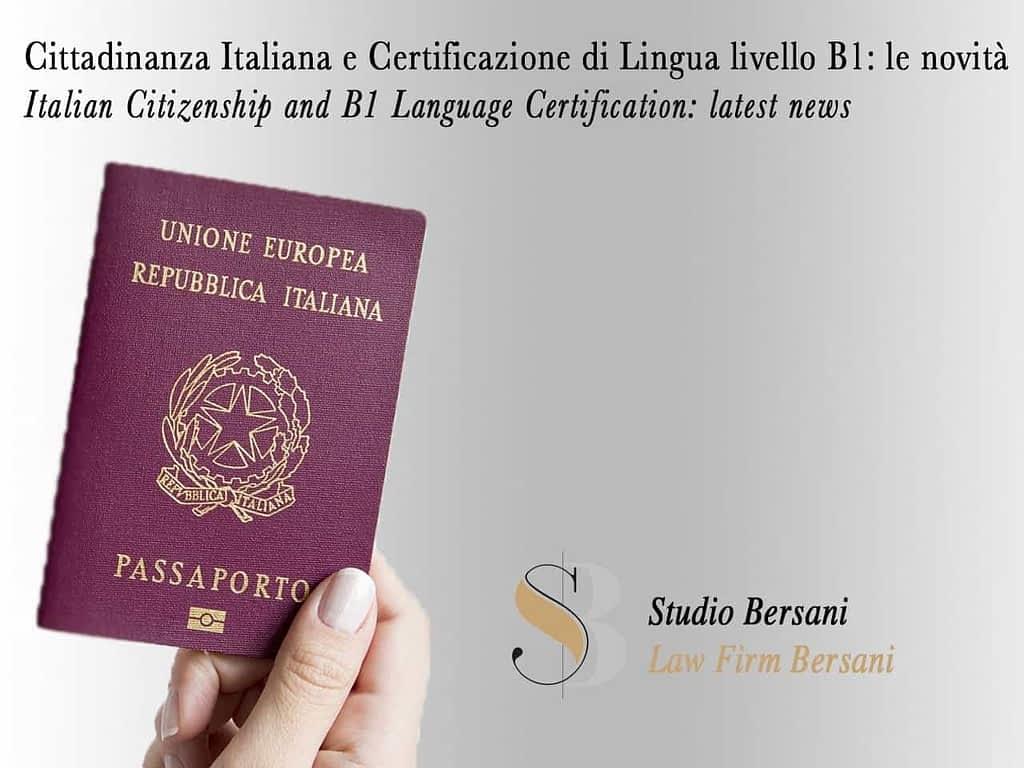 Cittadinanza Italiana Certificato Lingua B1: ecco cosa devi sapere 3